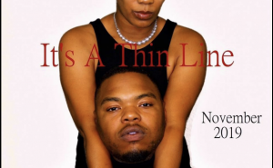 The Silas Agency Production of It's A Thin Line will premiere in November 2019. Image shows a woman standing with her arms around a seated man.
