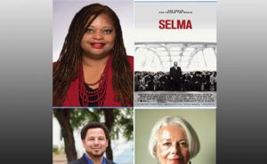 John H. Lounsbury College of Education Social Justice Dialogue Series speakers: Dr. Veronica Womack, J. Luke Wood, Sonia Nieto and Selma Movie Poster.
